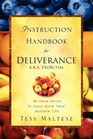 Instruction Handbook for Deliverance A.K.A. Exorcism