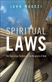 Spiritual Laws: The Operating System of the Kingdom of God