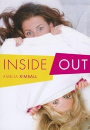 Inside Out  -     By: Amelia Kimball