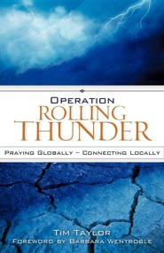 Operation Rolling Thunder: Praying Globally - Connecting Locally