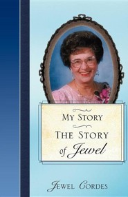 The Story of Jewel  -     By: Jewel Cordes