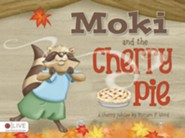Moki and the Cherry Pie  -     By: Miriam F. Word