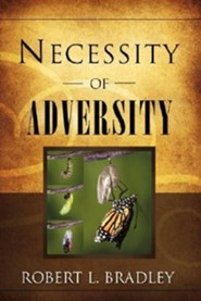 Necessity Of Adversity  -     