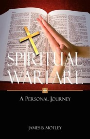 Spiritual Warfare: A Personal Journey