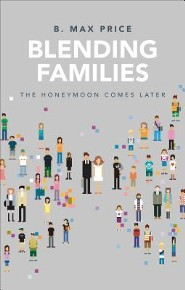 Blending Families: The Honeymoon Comes Later