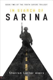 In Search of Sarina  -     By: Sharron Larter Akers
