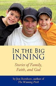 In The Big Inning  -     By: Jon Burnham