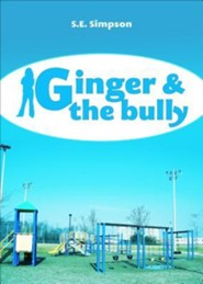 Ginger & the Bully