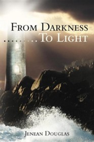 From Darkness.........to Light