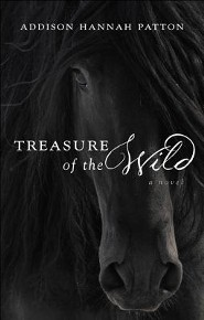 Treasure of the Wild  -     By: Addison Hannah Patton