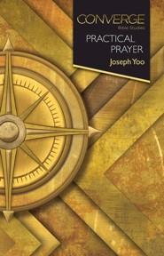 Converge Bible Studies - Practical Prayer
