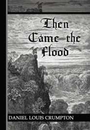 Then Came the Flood