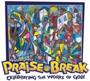 VBS 2014 Praise Break: Celebrating the Works of God! - Outreach/Follow Up