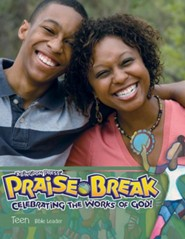 VBS 2014 Praise Break: Celebrating the Works of God! - Teen Leader with Music CD
