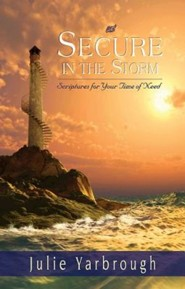 Secure in the Storm: Scriptures For Your Time of Need - Package of 10