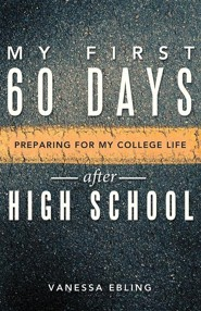 My First 60 Days After High School: Preparing for My College Life