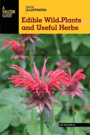 Basic Illustrated Edible Wild Plants and Useful Herbs  -     By: Jim Meuninck