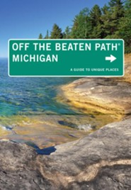 Michigan Off the Beaten Path, 11th Edition