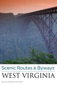 Scenic Routes & Byways West Virginia, 2nd Edition