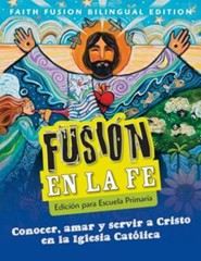Faith Fusion Elementary Bilingual Student Edition
