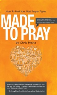 Made to Pray: Imagine a Better Time with God