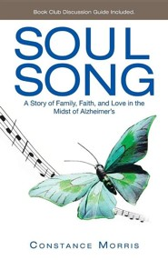 Soul Song: A Story of Family, Faith, and Love in the Midst of Alzheimer's