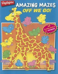 Off We Go!: Highlights Amazing Mazes for Beginners