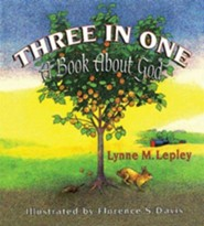 Three in One: A Book About God