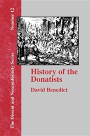 History of the Donatists  -     By: David Benedict