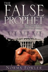 The False Prophet  -     By: Norma Fowler