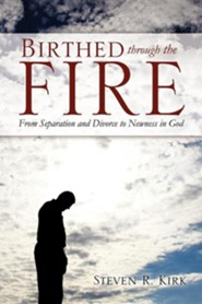 Birthed Through the Fire