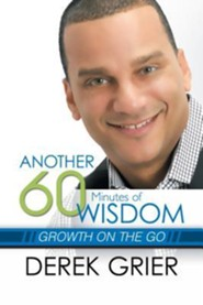 Another 60 Minutes of Wisdom: Growth on the Go