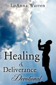 Healing & Deliverance Devotional