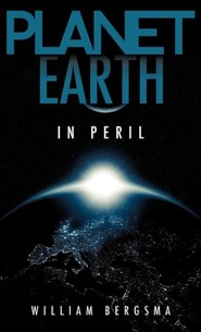 Planet Earth in Peril