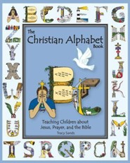 The Christian Alphabet Book: Teaching Children about Jesus, Prayer, and the Bible - Slightly Imperfect