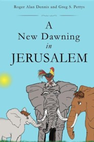 A New Dawning in Jerusalem