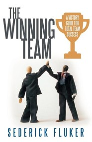 The Winning Team: A Victory Guide for Total Team Success