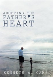 Adopting the Father's Heart