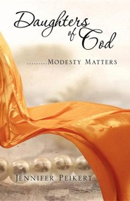 Daughters of God.........Modesty Matters