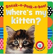 Sneak-A-Peek-A-Boo! Where's My Kitten?  -