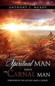The Spiritual Man Versus the Carnal Man