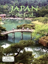 Japan the LandRevised Edition  -     By: Bobbie Kalman