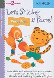 Let's Sticker & Paste! Food Fun  -