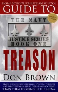 Home School / Christian School Guide to TREASON: Teacher Guide