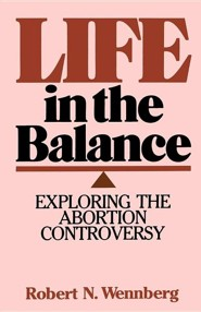 Life in the Balance: Exploring the Abortion Controversy