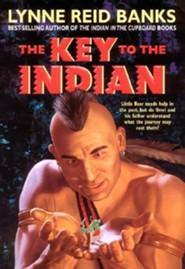 The Key to the Indian  -     By: Lynne Reid Banks