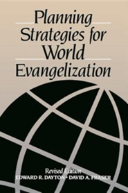 Planning Strategies for World Evangelization, revised   -              By: Edward Dayton, David Allen Fraser
