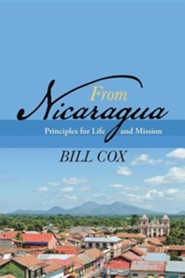 From Nicaragua: Principles for Life and Mission