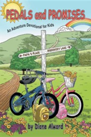 Pedals and Promises: An Adventure Devotional for Kids