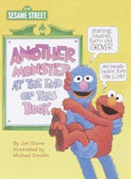 Another Monster at the End of This Book (Sesame Street)  -     By: Jon Stone     Illustrated By: Michael Smollin